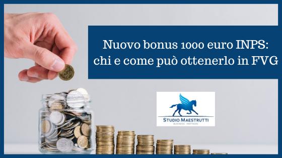 Nuovo bonus 1000 euro INPS: chi e come può ottenerlo in FVG